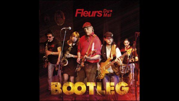 FLEURS DU MAL >> Bootleg