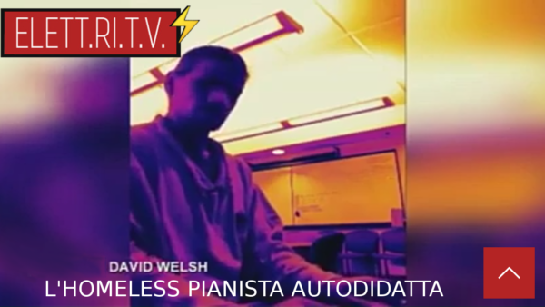 david_welsh_homeless_pianista_autodidatta