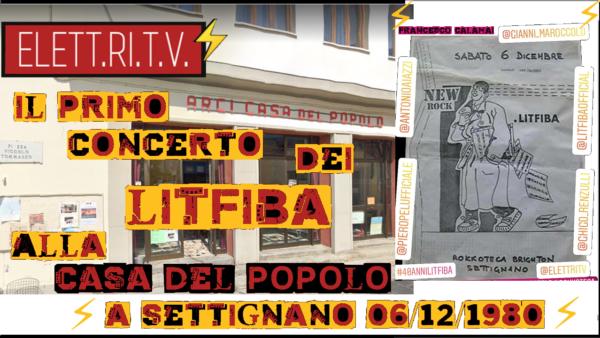 Primo_concerto_Litfiba_ Casa_del_popolo_Settignano_rokkoteca_brighton_06_12_1980