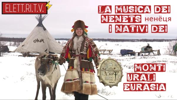 la_musica_dei_nenets_ненёця_nativi_dei_monti_urali_eurasia