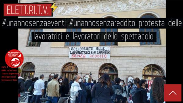 un_anno_senza_concerti_un_anno_senza_reddito_lavoratori_dello_spettacolo_manifestazione_roma_23_02_2021_