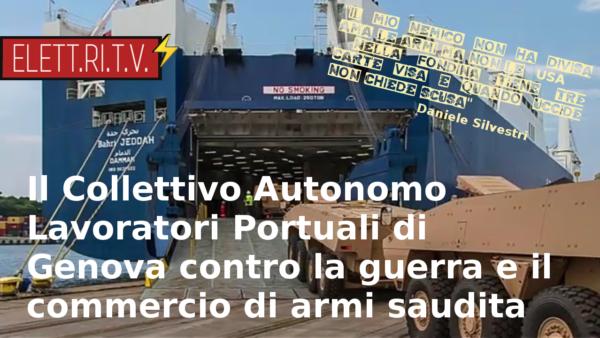 collettivo_lavoratori_portuali_genova_contro_la_guerra_e_commercio_armi_saudita_porto_genova_il_mio_nemico_daniele_silvestri